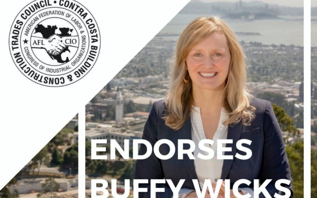 The Contra Costa Building and Construction Trades Council endorses Buffy Wicks!